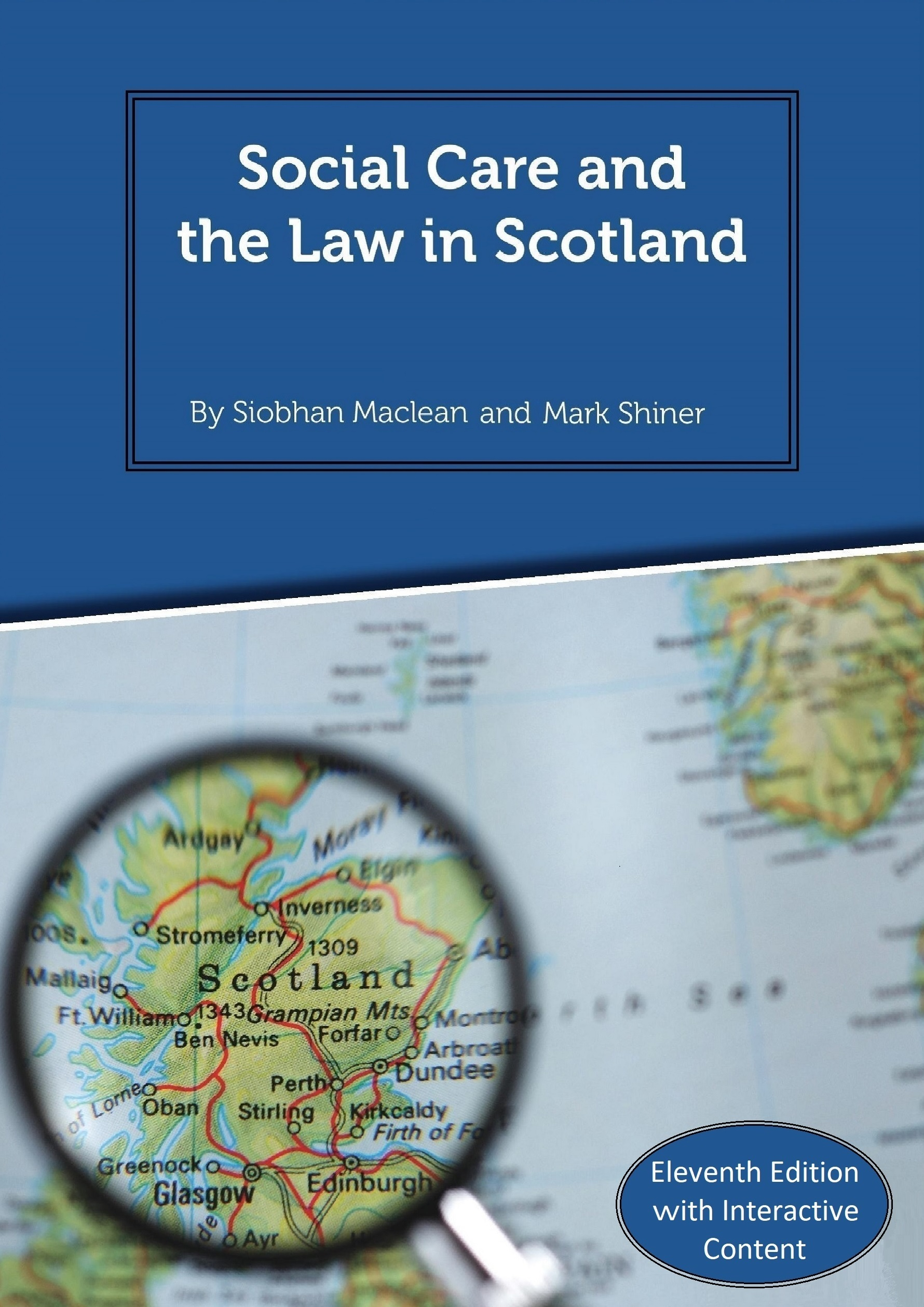Social Care and the Law in Scotland - 11th Edition 2018
