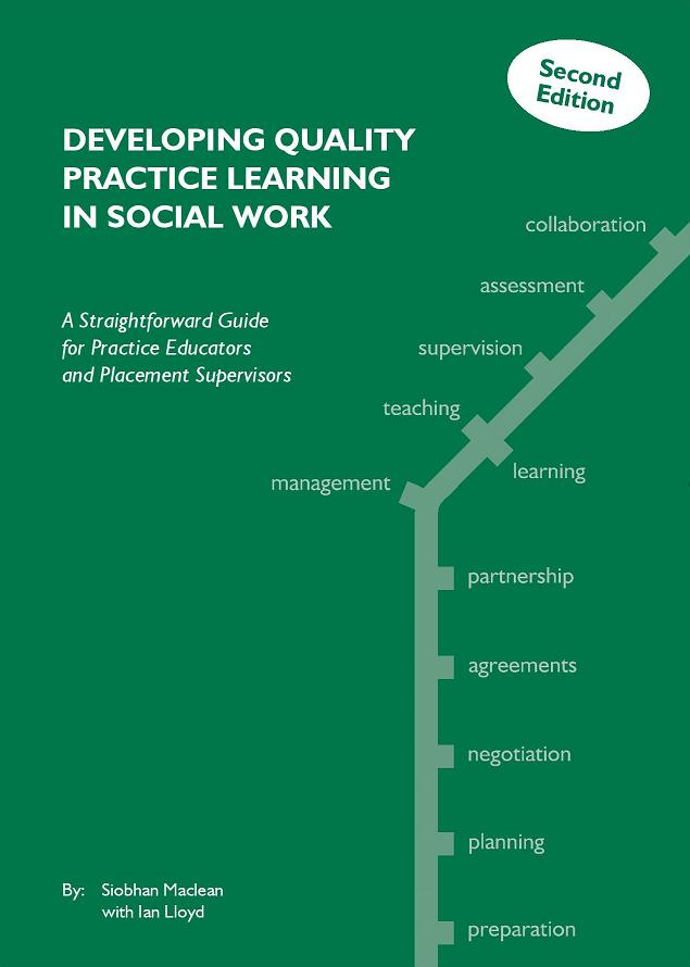 Developing Quality Practice Learning in Social Work
