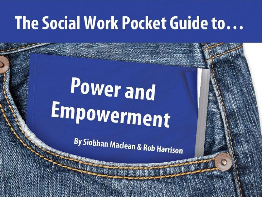 The Social Work Pocket Guide to…: Power and Empowerment