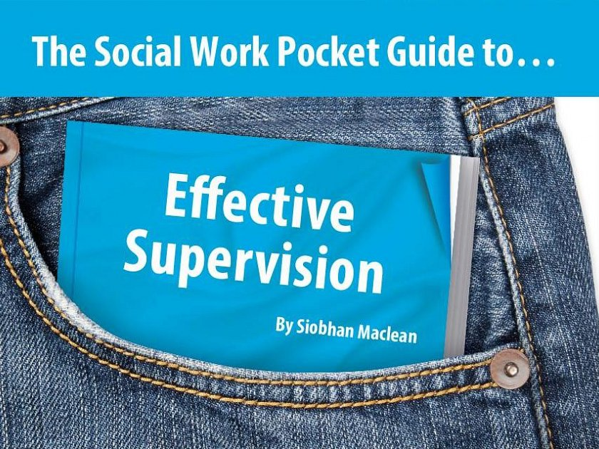 The Social Work Pocket Guide to…Effective Supervision